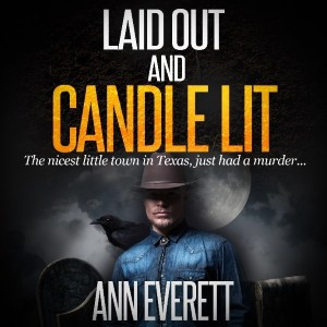 Laid Out and Candle Lit by Ann Everett Audio Version